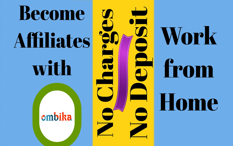 Become Affiliates with OMBIKA for Handsome Earning