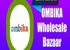 OMBIKA Wholesale Bazaar is now available for all India Sellers & Buyers